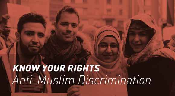 Know Your Rights anti-Muslim discrimination